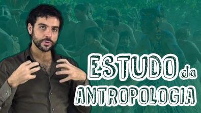Sociologia - O Estudo da Antropologia