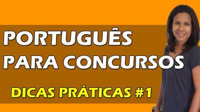 Dicas Práticas de Português para Concursos # 1  Semântica dos Modos Verbais