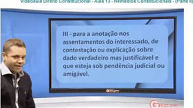 Direito Constitucional - Aula 13 - Rémedios Constitucionais - (Parte II)