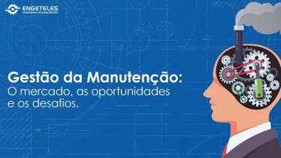 Gestão da Manutenção no Brasil - O Mercado