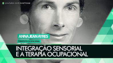 Integração Sensorial e a Terapia Ocupacional