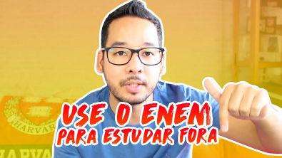 Como usar o ENEM para estudar fora do Brasil | Matheus Tomoto