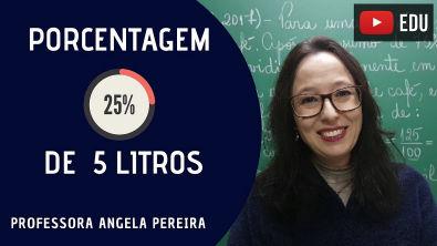 Porcentagem - Resolução de Situação Problema - Professora Angela