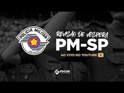 PM-SP - Revisão de Véspera - AO VIVO - Focus Concursos