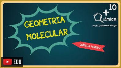 Determinando a Geometria Molecular dos compostos com prof Guilherme Vargas