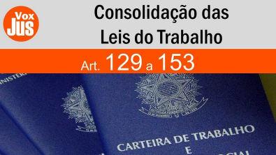 129-153 | CLT - Consolidação das Leis do Trabalho - Das Férias