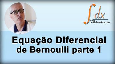 Grings - Equação Diferencial de Bernoulli ( parte 1 )