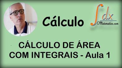 GRINGS - Cálculo de área com integrais - Aula 1