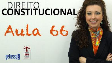 Aula 66 - Direito Constitucional - Controle de Constitucionalidade - Parte 1