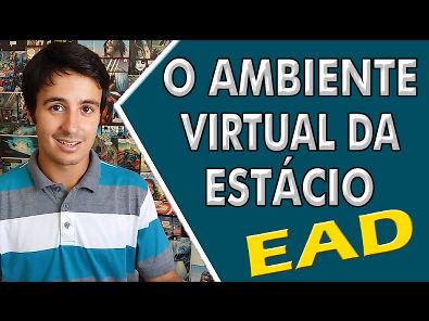 EAD - O Ambiente Virtual da Estácio (SIA e Sala de Aulas Virtuais)| Lucas Ramon