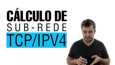 Cálculo de sub-rede TCP/IPv4