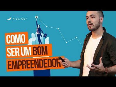 Como abrir uma empresa e ser um bom empreendedor