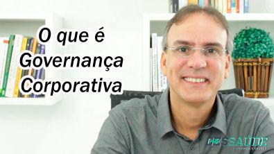 O que é Governança Corporativa?