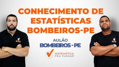 Conhecimentos de Estatística - Bombeiros PE - Professor Marcos Antônio