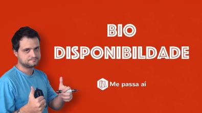 Farmacologia - Biodisponibilidade