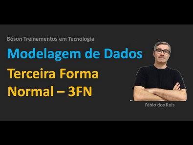 Modelagem de Dados - Normalização - Terceira Forma Normal
