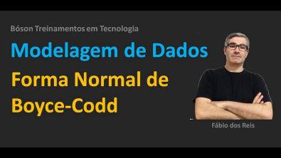 Modelagem de Dados - Normalização - Forma Normal de Boyce-Codd