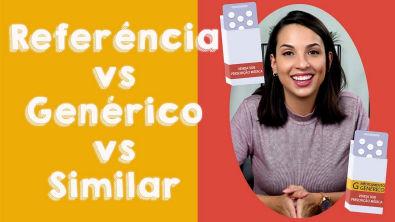 Qual a diferença entre referência, genérico e similar?