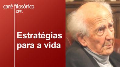 Estratégias para a vida | Zygmunt Bauman