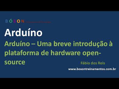 Arduino - Uma Breve Introdução - 01