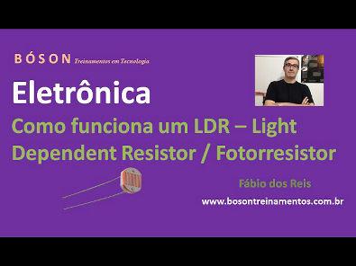 Curso de Eletrônica - Como funciona um LDR - Fotorresistor
