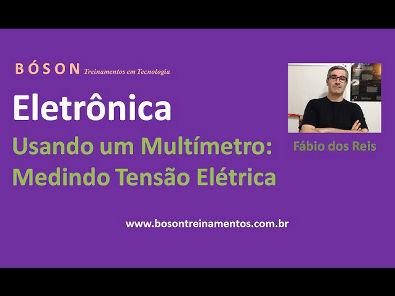 Curso de Eletrônica - Como usar um Multímetro - Medir Tensão Elétrica