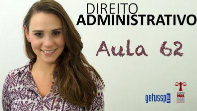 Aula 62 - Direito Administrativo - Ação Civil Pública - DADM