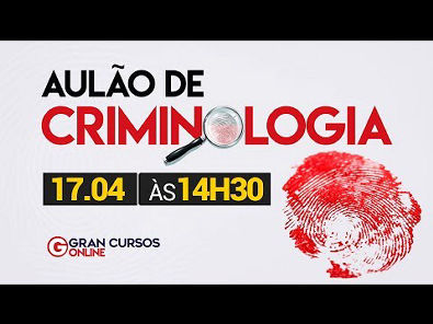 Criminologia para o concurso de Delegado PCES