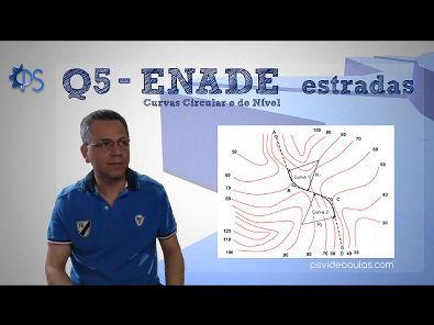 ENGENHARIA TOPOGRAFIA - Questões ENADE 05 - Estradas - Curvas de Nível e Circular