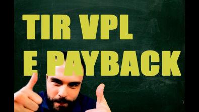 Matemática Financeira - TIR, VPL, Payback Simples e Payback Descontado