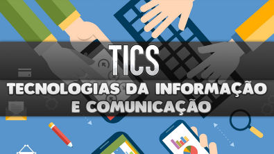 TICs Tecnologias da informação e comunicação