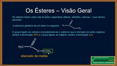 Extensivo Química - Aula 22 - Química Orgânica - Ésteres - (parte 1 de 1)