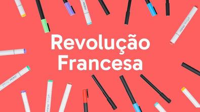COMO OCORREU A REVOLUÇÃO FRANCESA? | HISTÓRIA | QUER QUE DESENHE?