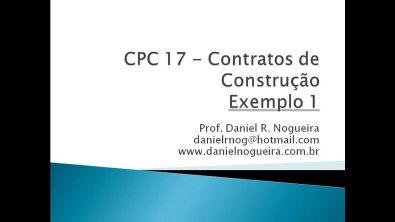 Exemplo 1 - CPC 17 Contratos de Construção - Reconhecimento da Receita
