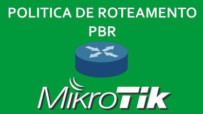 POLITICA DE ROTEAMENTO PBR com MikroTik - Leonardo Vieira