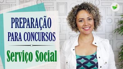 PREPARAÇÃO PARA CONCURSOS DE SERVIÇO SOCIAL com Profª Núbia Lima