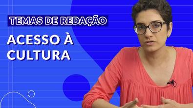 Temas para redação do ENEM - A falta de acesso à cultura na sociedade brasileira