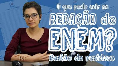 Temas para redação do ENEM - Gestão de resíduos no Brasil