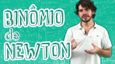 Matemática - Binômio de Newton - Números Binomiais