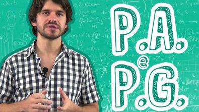 Matemática - P A e P G - Sequências Lógicas