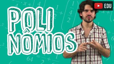 Matemática - Polinômios - Introdução