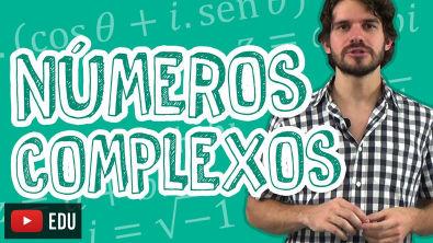 Matemática - Números Complexos - Introdução