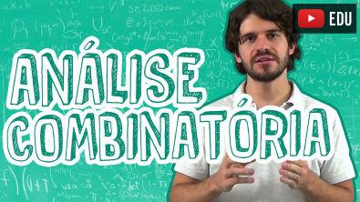 Matemática - Análise Combinatória - Introdução
