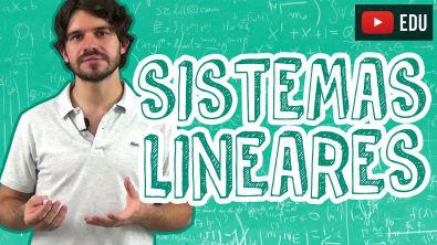 Matemática - Sistemas Lineares - Introdução