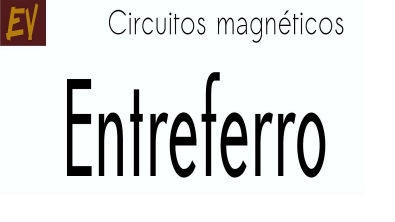 Circuitos magnéticos A06 - Entreferro - exercício resolvido