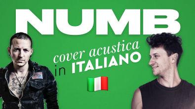 NUMB in ITALIANO Linkin Park cover