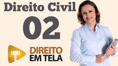 Direito Civil - Aula 02 - A Capacidade no Artigo 1º do Código Civil