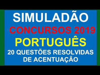 SIMULADO DE PORTUGUÊS PARA CONCURSOS 2019, 20 QUESTÕES DE ACENTUAÇÃO RESOLVIDAS E COMENTADAS