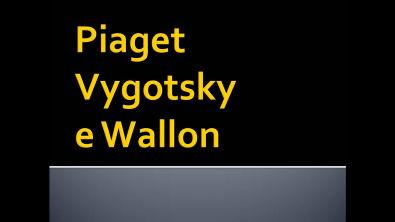 Piaget, Vygotsky e Wallon - Conhecimentos Pedagógicos | Prova DT SEDU