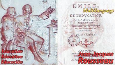 Jean-Jacques Rousseau - Seu Legado para a Educação